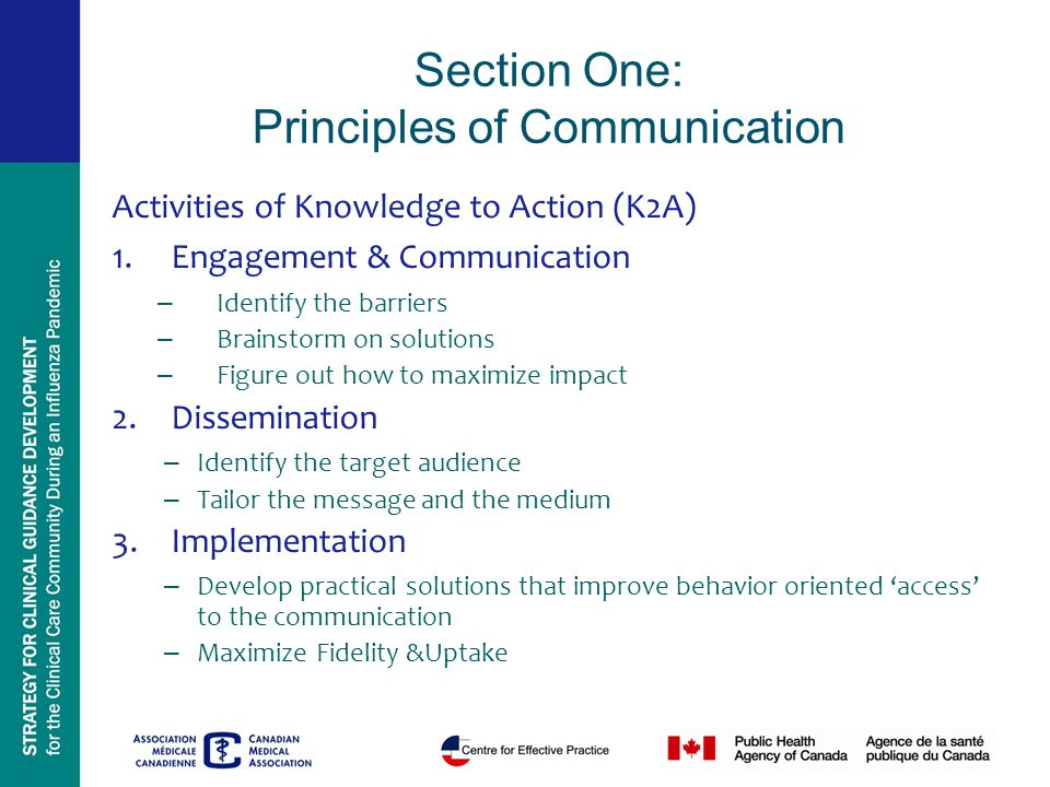 Section One: Principles of Communication Activities of Knowledge to Action (K2A) 1.Engagement & Communication – Identify the barriers – Brainstorm on