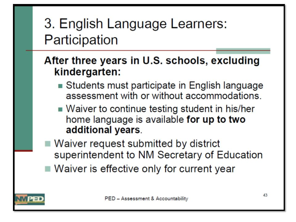 Appropriate and Effective Accommodations Based on Language Proficiency Native language accommodations are most effective for students at beginning or emerging levels of English proficiency.