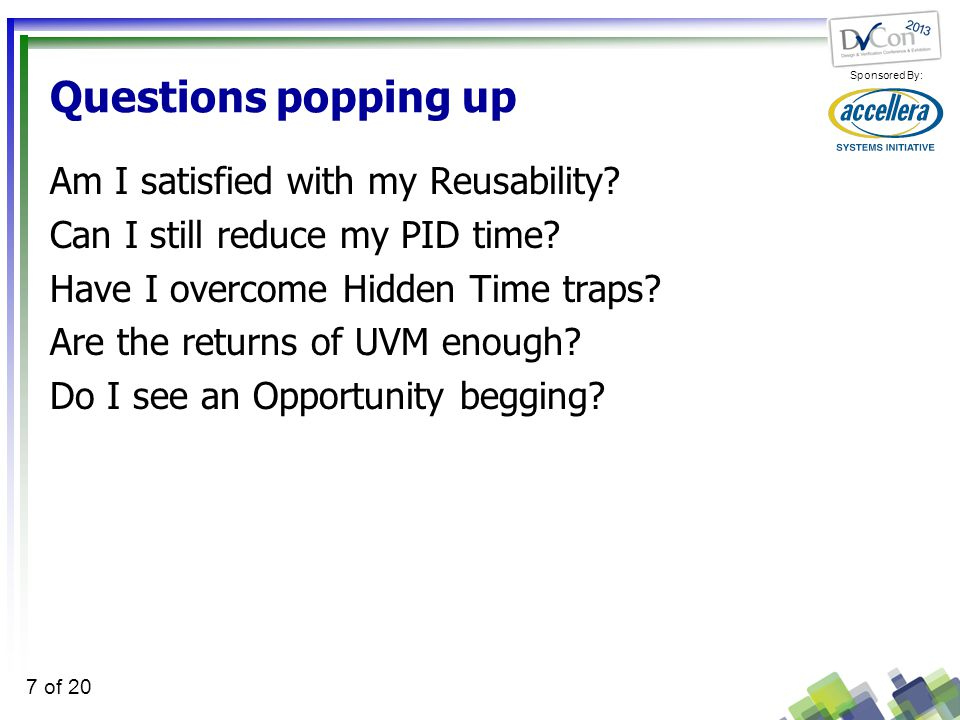 Sponsored By: 7 of 20 Questions popping up Am I satisfied with my Reusability.