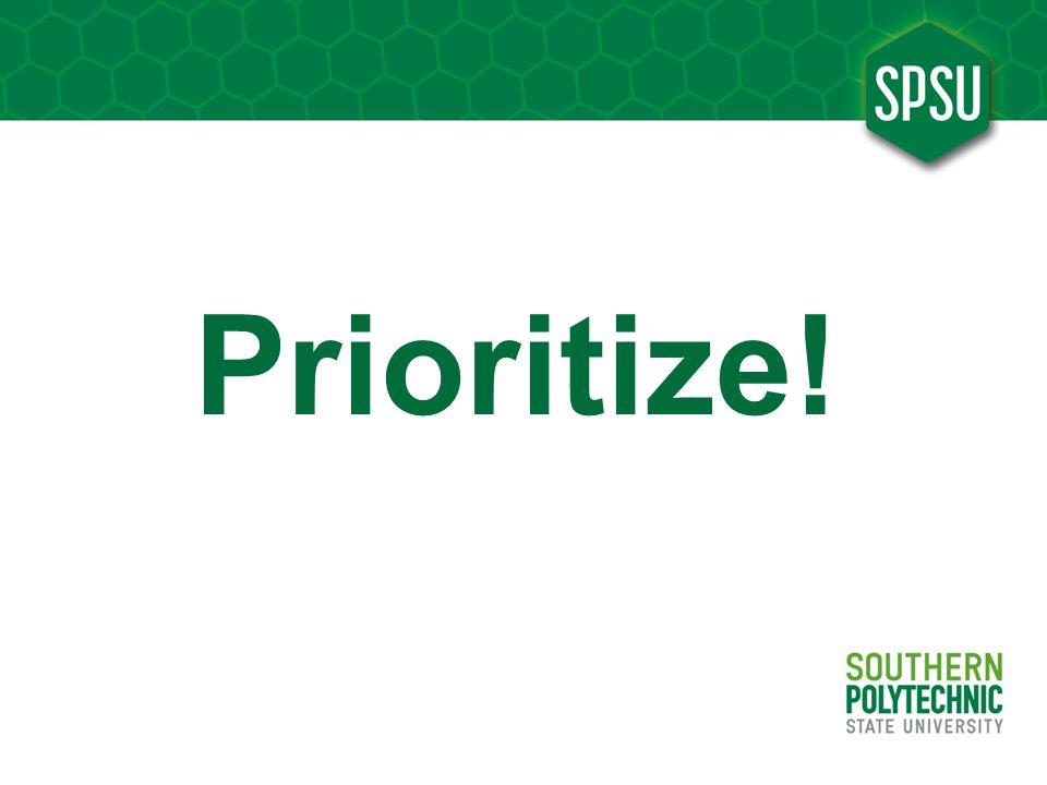 Prioritize!