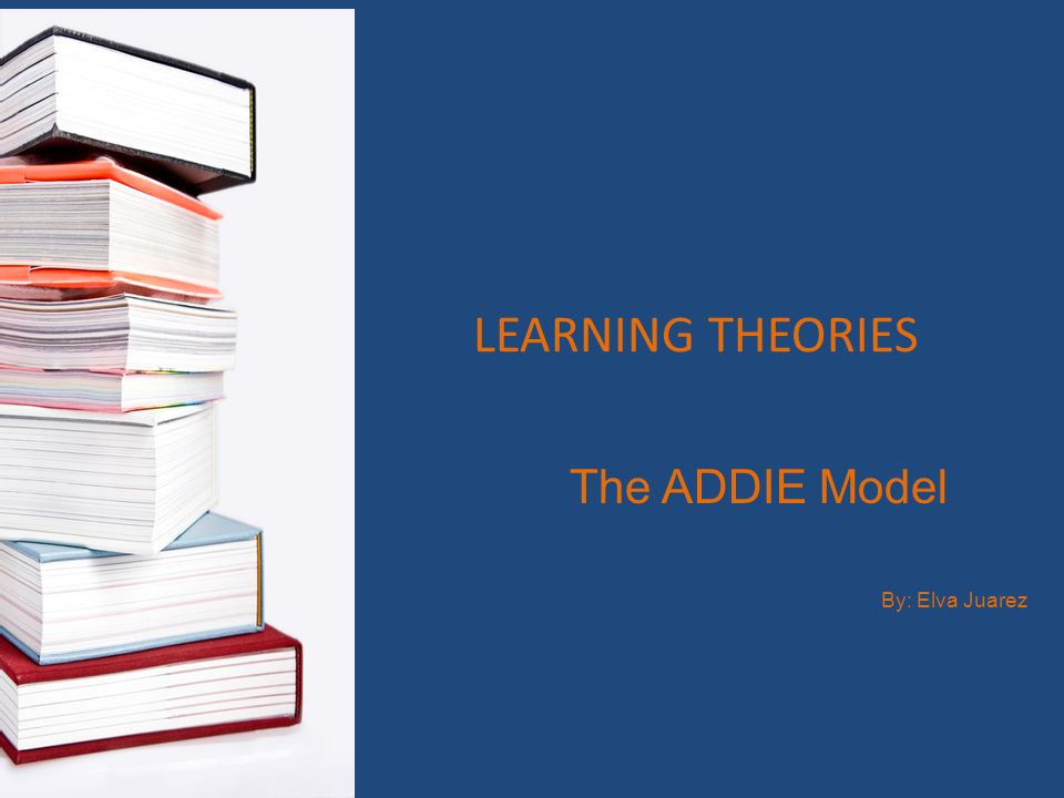 ADDIE Instructional Design Model The ADDIE Model is a systematic instructional design model consisting of five phases: ANALYSIS DESIGN DEVELOPMENT IMPLEMENTATION EVALUATION