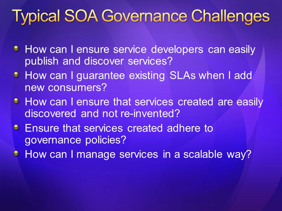 Business case for initiating SOA projects.