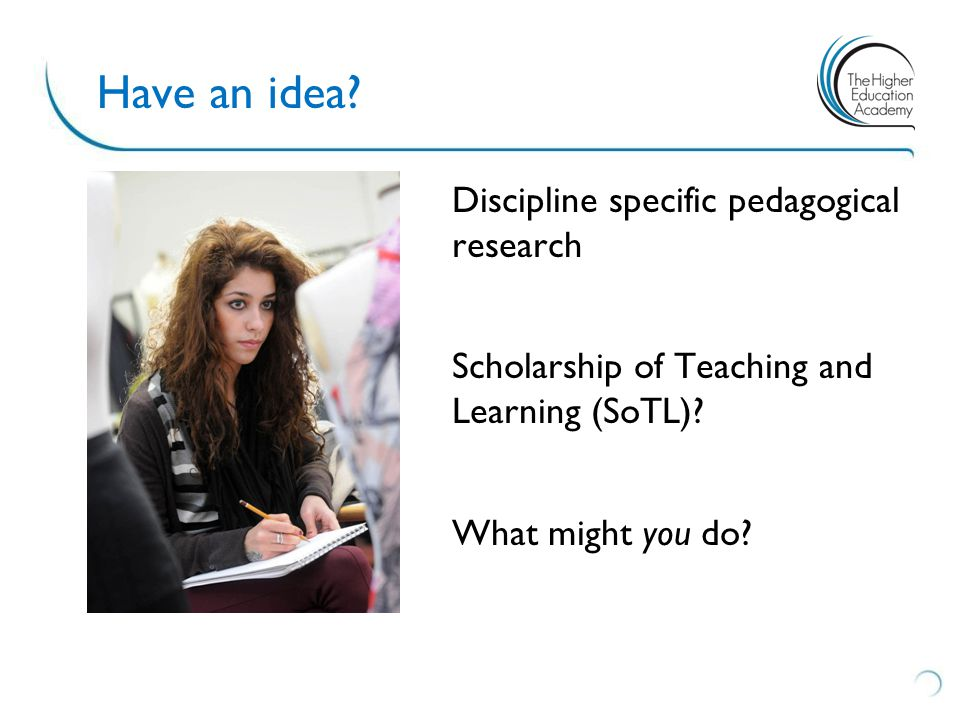 Discipline specific pedagogical research Scholarship of Teaching and Learning (SoTL).
