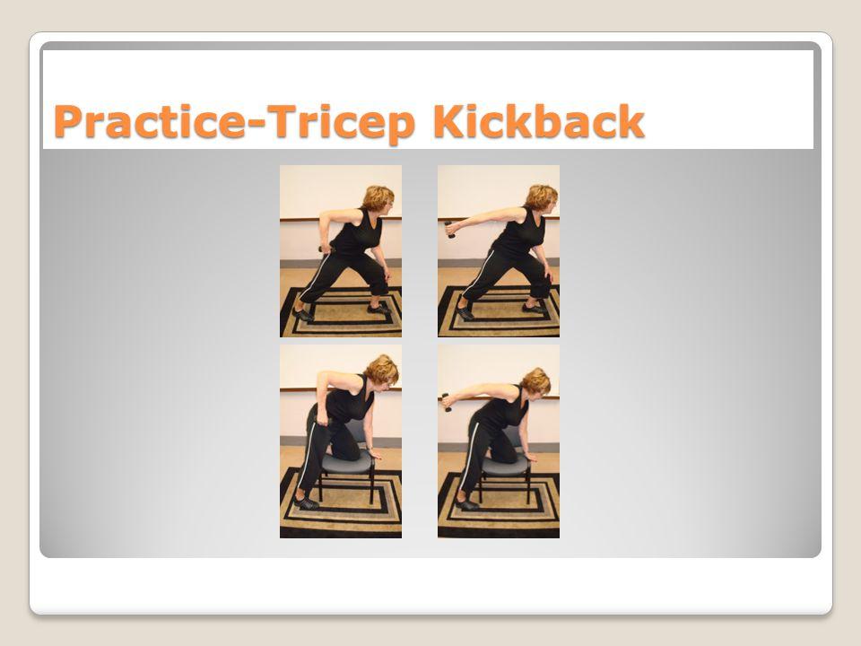 Practice-Tricep Kickback