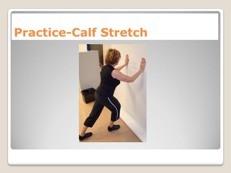 Practice-Calf Stretch