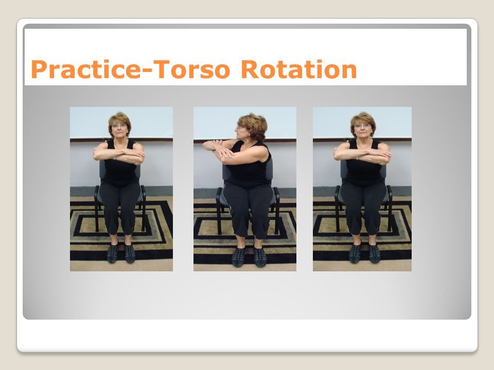 Practice-Torso Rotation