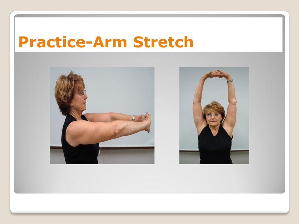 Practice-Arm Stretch