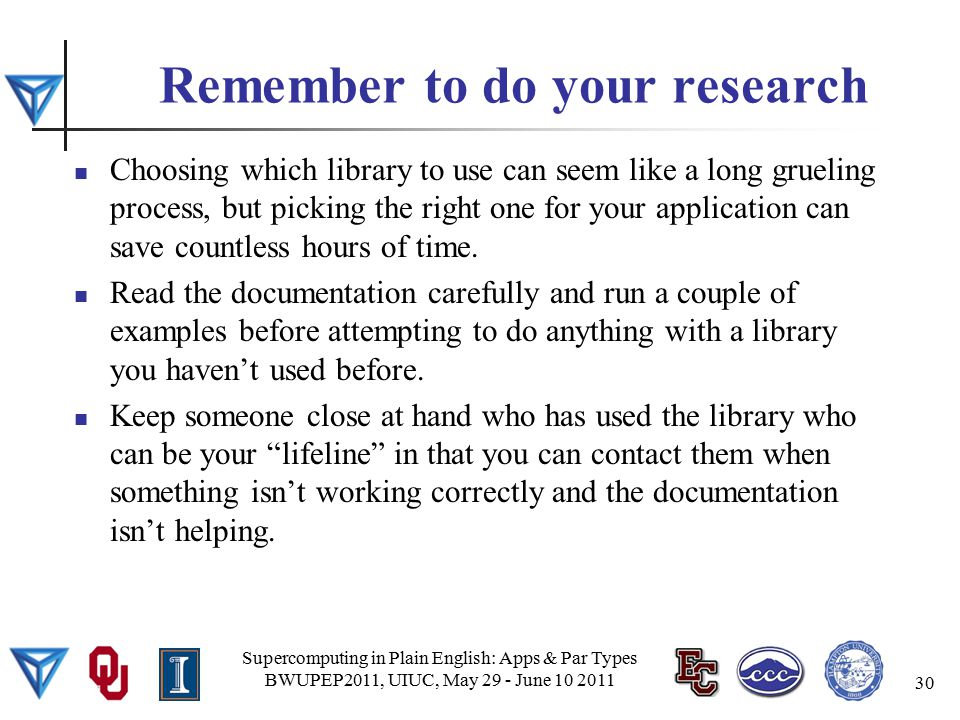 Remember to do your research Choosing which library to use can seem like a long grueling process, but picking the right one for your application can save countless hours of time.