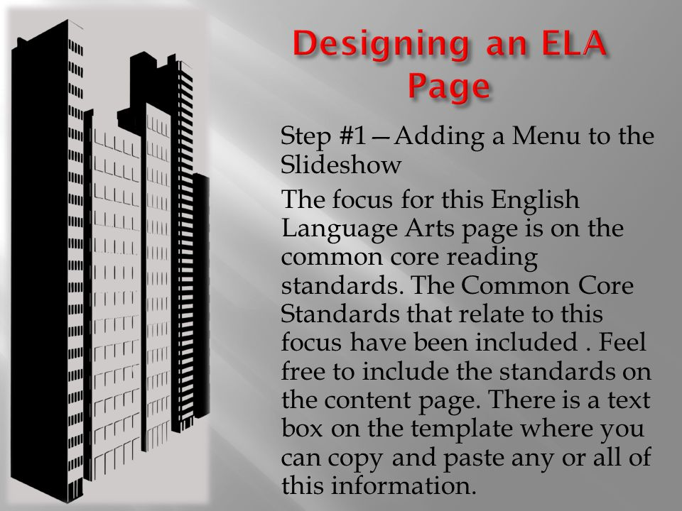 Step #1—Adding a Menu to the Slideshow The focus for this English Language Arts page is on the common core reading standards.