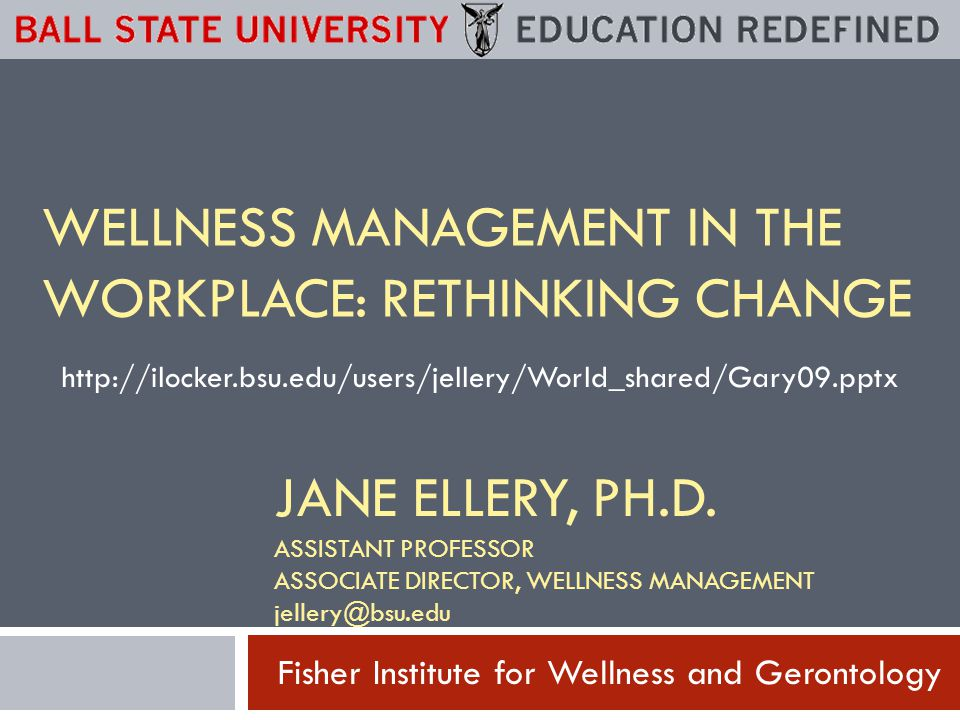Fisher Institute for Wellness and Gerontology JANE ELLERY, PH.D.