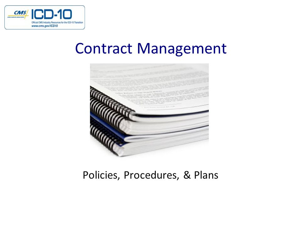Policies, Procedures, & Plans Contract Management