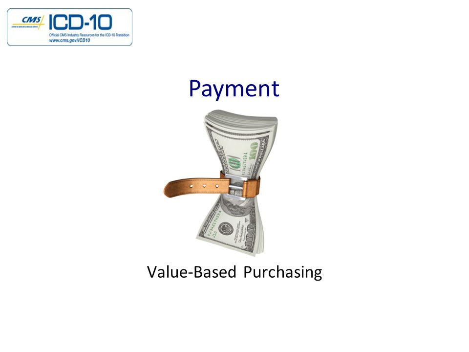 Payment Value-Based Purchasing