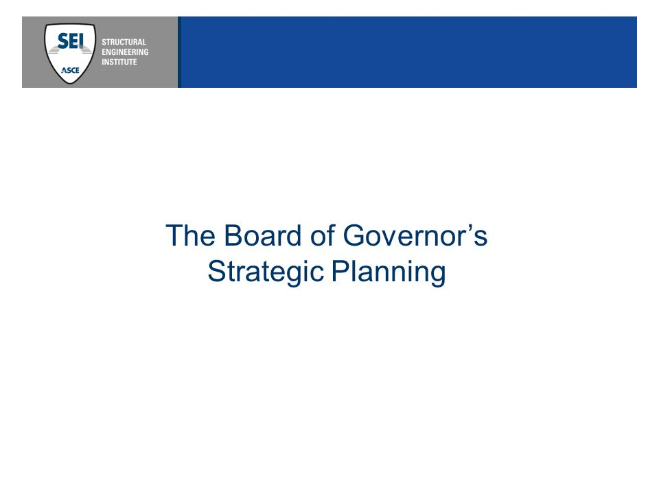 The Board of Governor's Strategic Planning