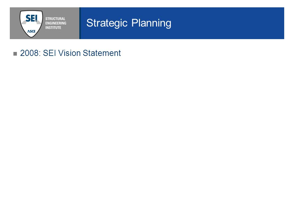 2008: SEI Vision Statement