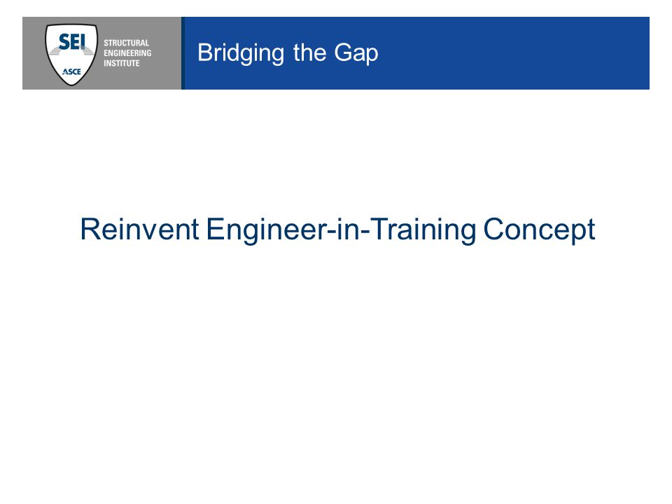Bridging the Gap Reinvent Engineer-in-Training Concept