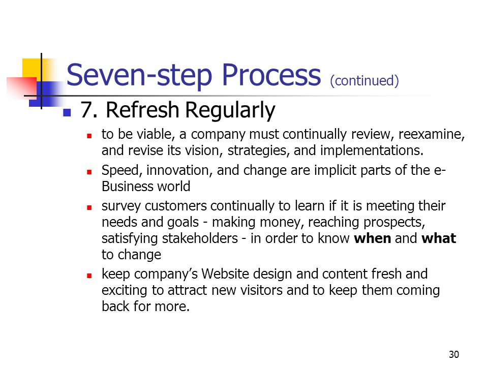 29 Seven-step Process (continued) 6.