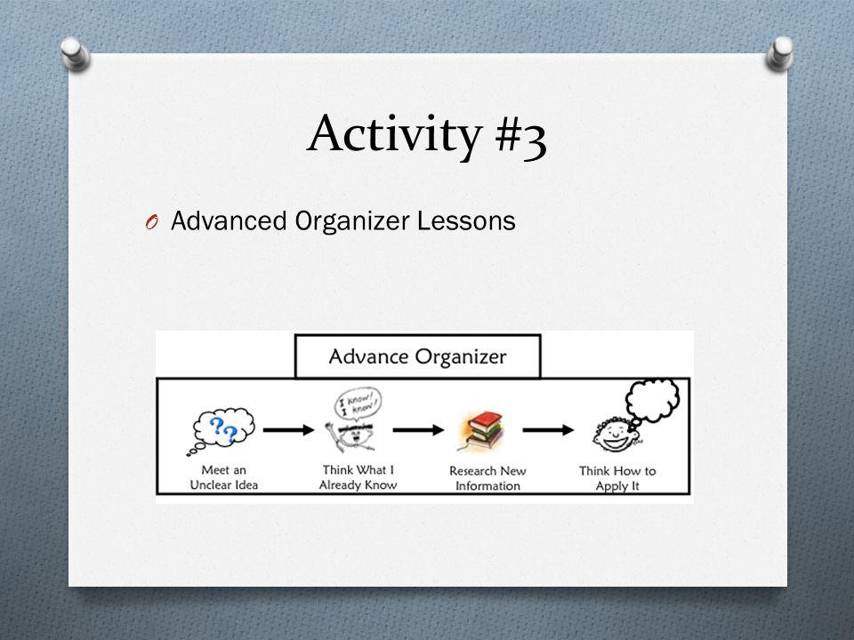 Activity #3 O Advanced Organizer Lessons