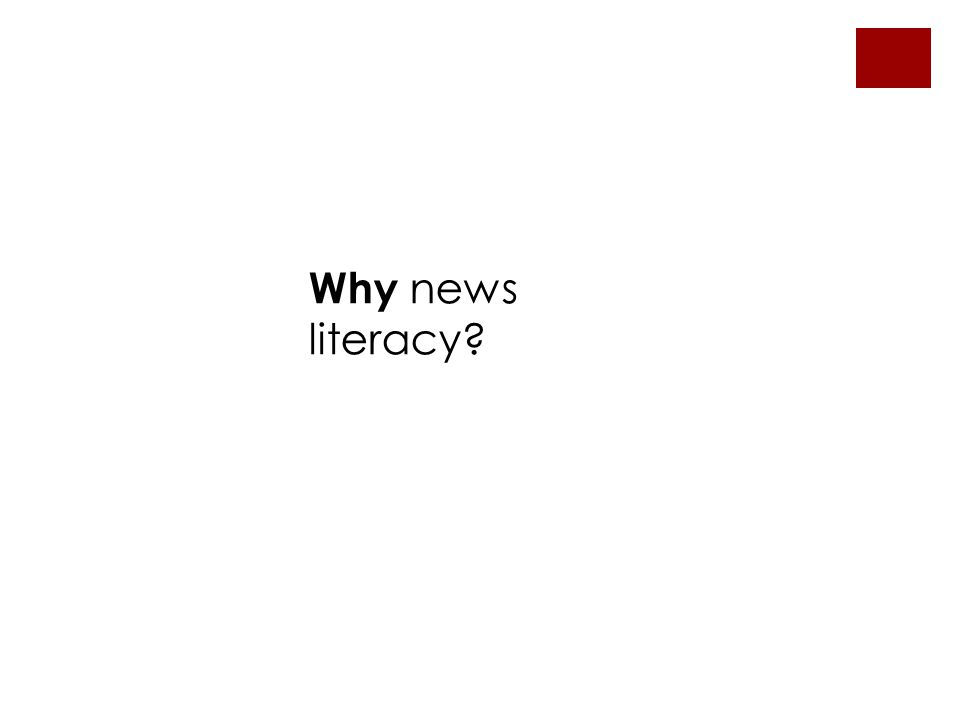 Why news literacy