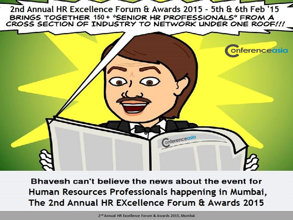 2 nd Annual HR Excellence Forum & Awards 2015, Mumbai