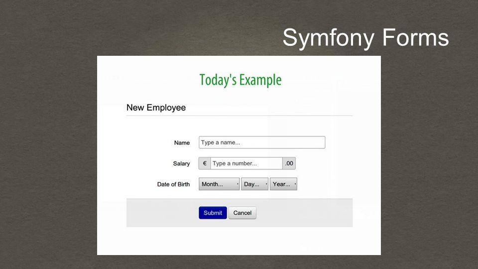 Symfony Forms
