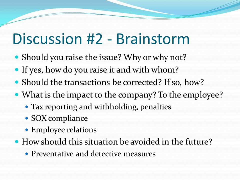 Discussion #2 - Brainstorm Should you raise the issue.