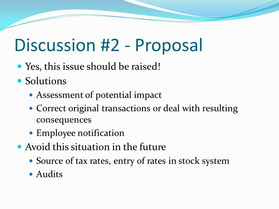 Discussion #2 - Proposal Yes, this issue should be raised.