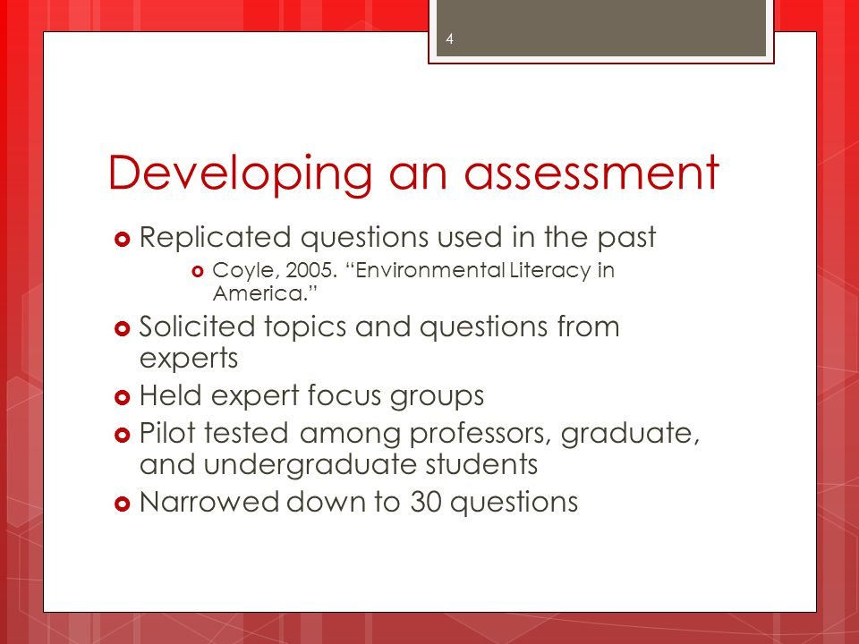 Developing an assessment  Distributed those 30 to OSU students  Used IRT to throw out 14  Added UMD's 16  Distributed those to OSU and UMD students  Used IRT to throw out 2  Current ASK has 28 items:  ess.osu.edu 5