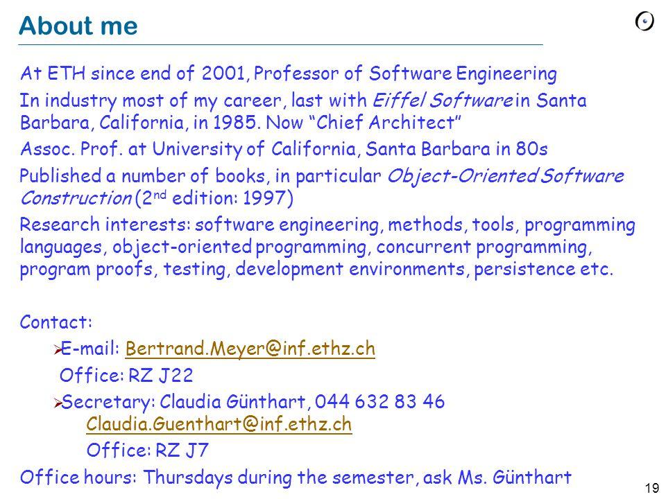 18 The quality assurance assistant Hermann Lehner Hermann.Lehner@inf.ethz.ch RZ F6 044-632-8539