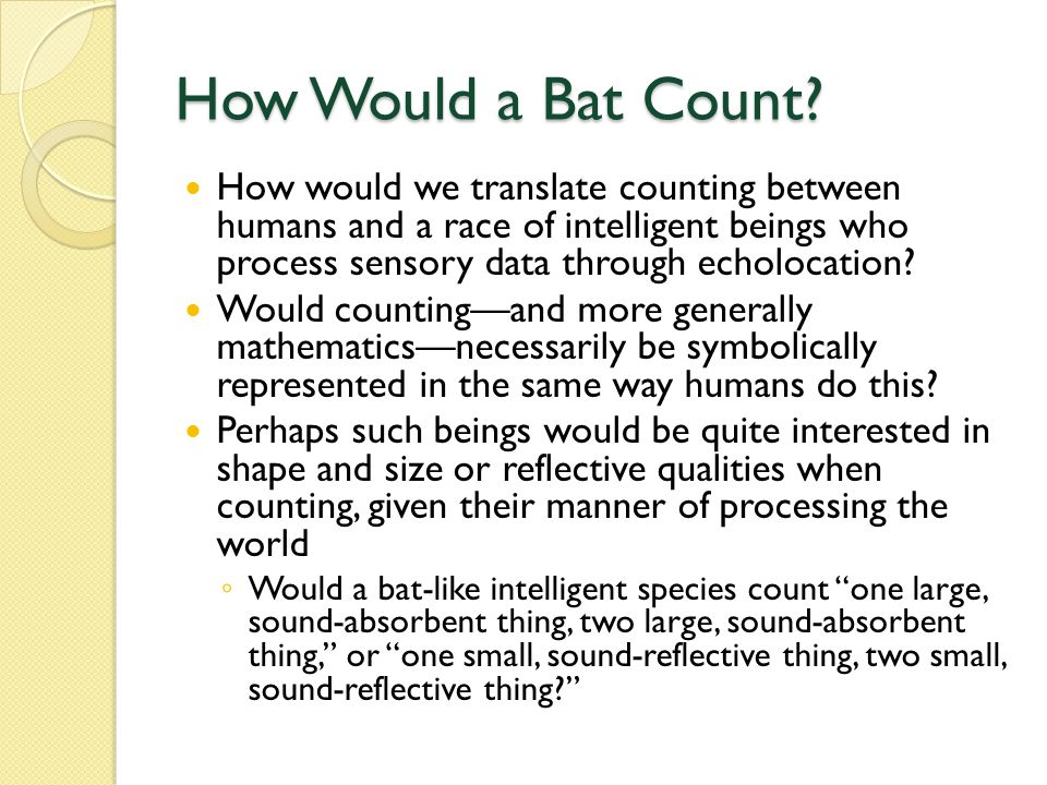 How Would a Bat Count.
