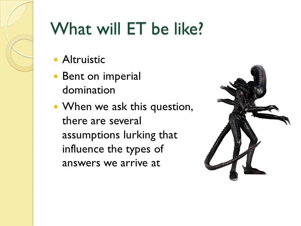 What will ET be like.