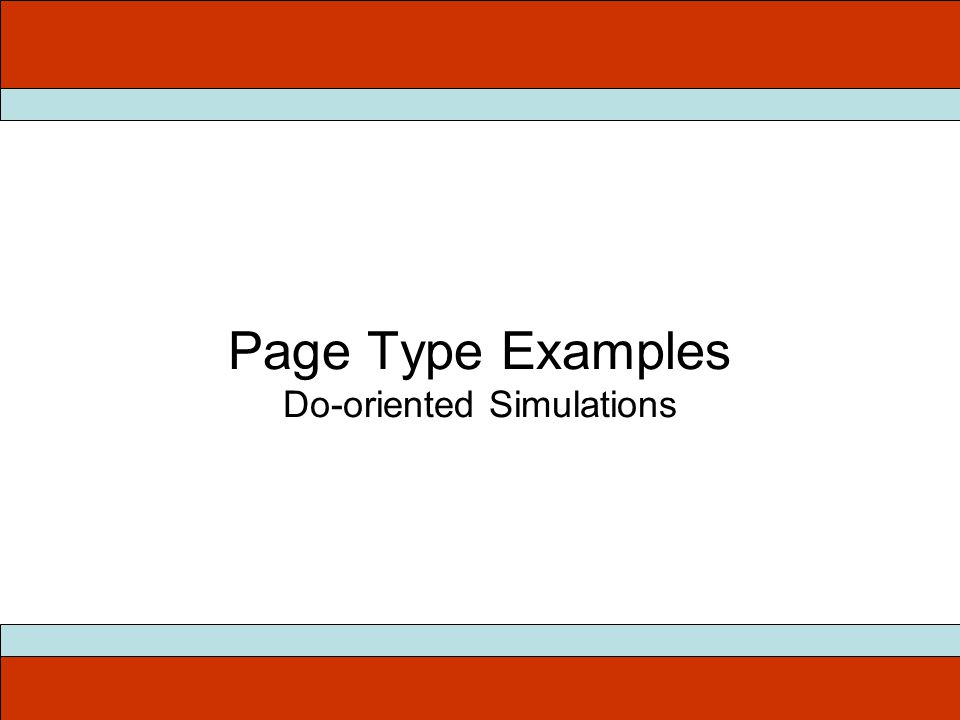 Page Type Examples Do-oriented Simulations