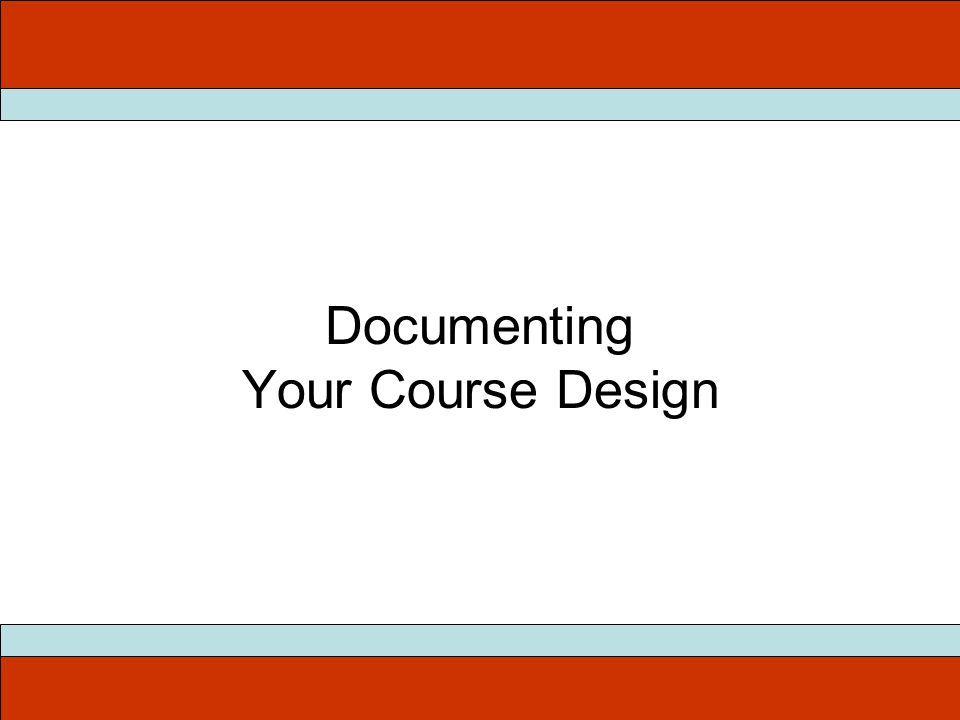 Documenting Your Course Design