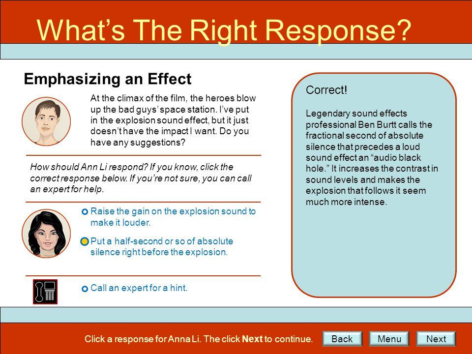 What's the Right Response. What's The Right Response.