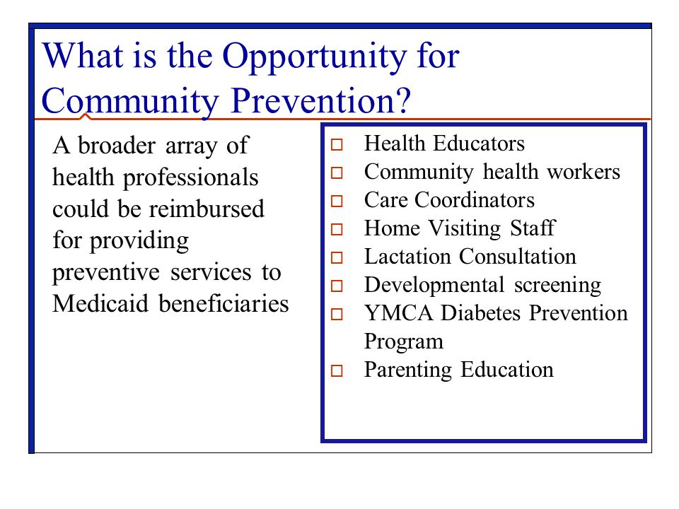 What is the Opportunity for Community Prevention.