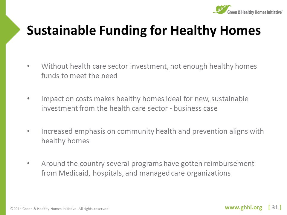 www.ghhi.org [ 31 ] ©2014 Green & Healthy Homes Initiative.