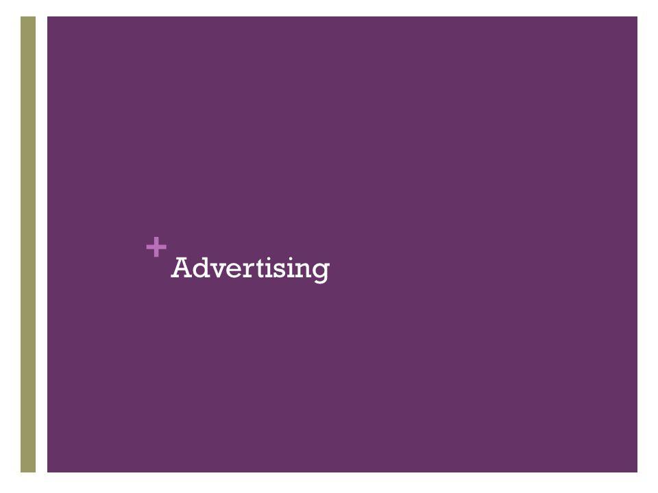 + Advertising