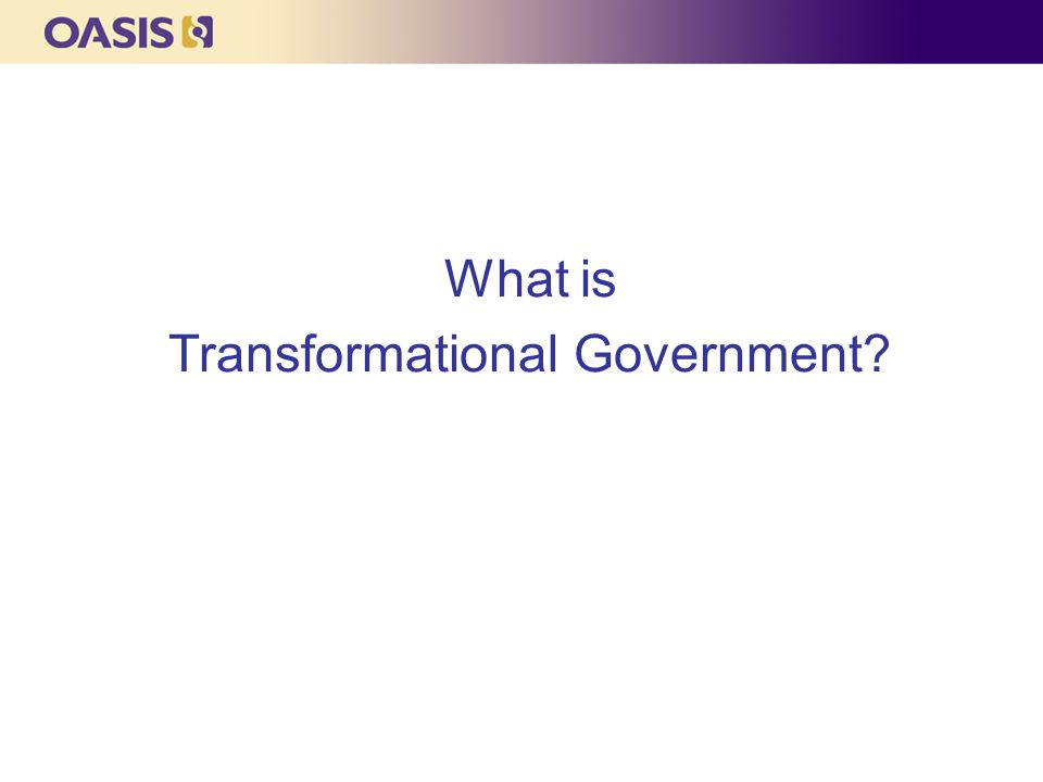 What is Transformational Government?