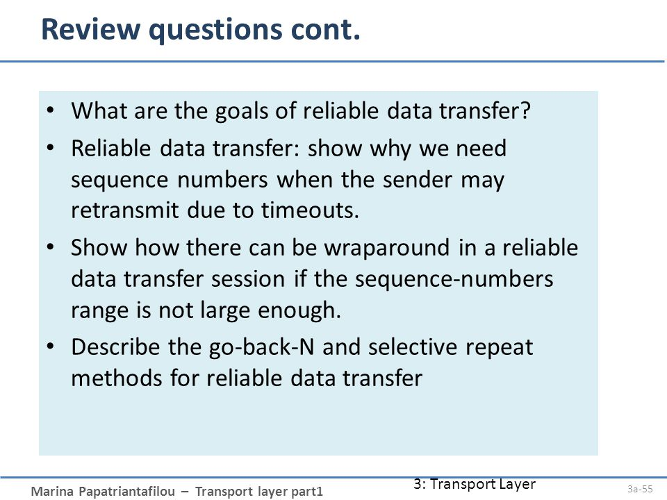 Marina Papatriantafilou – Transport layer part1 Review questions cont.