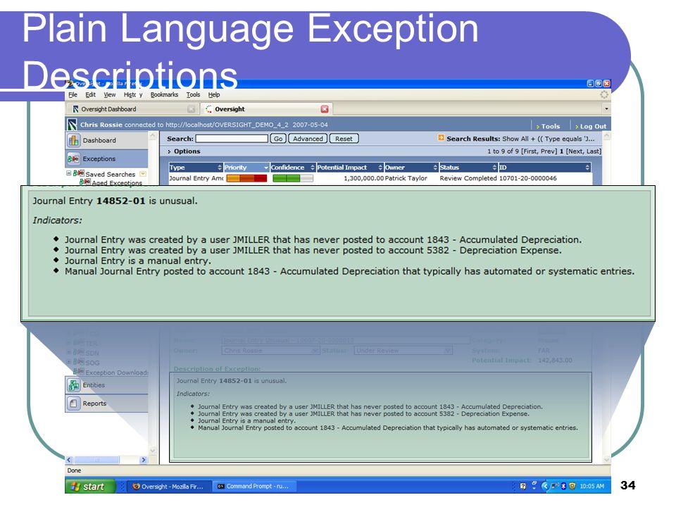 © 2007 Oversight Systems34 Plain Language Exception Descriptions
