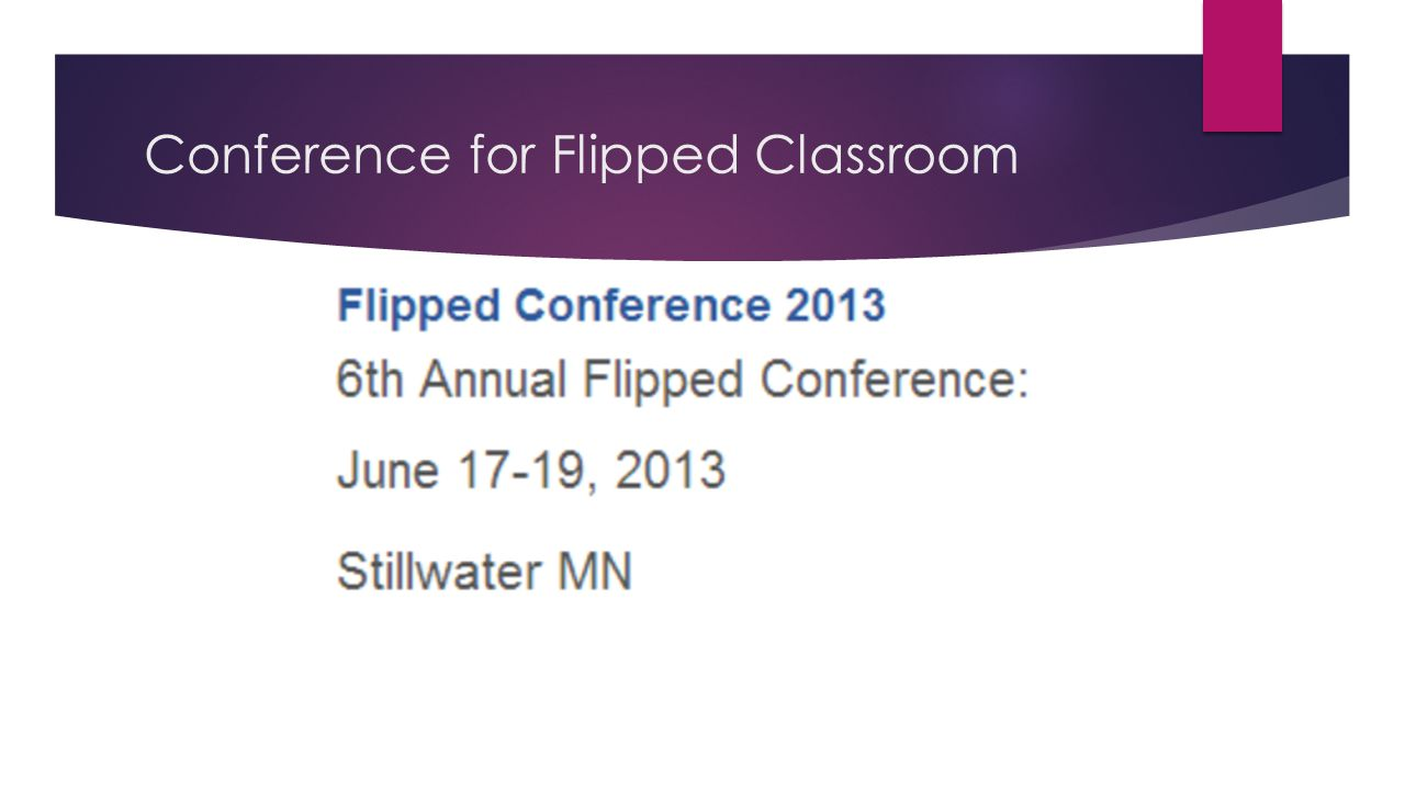 Conference for Flipped Classroom