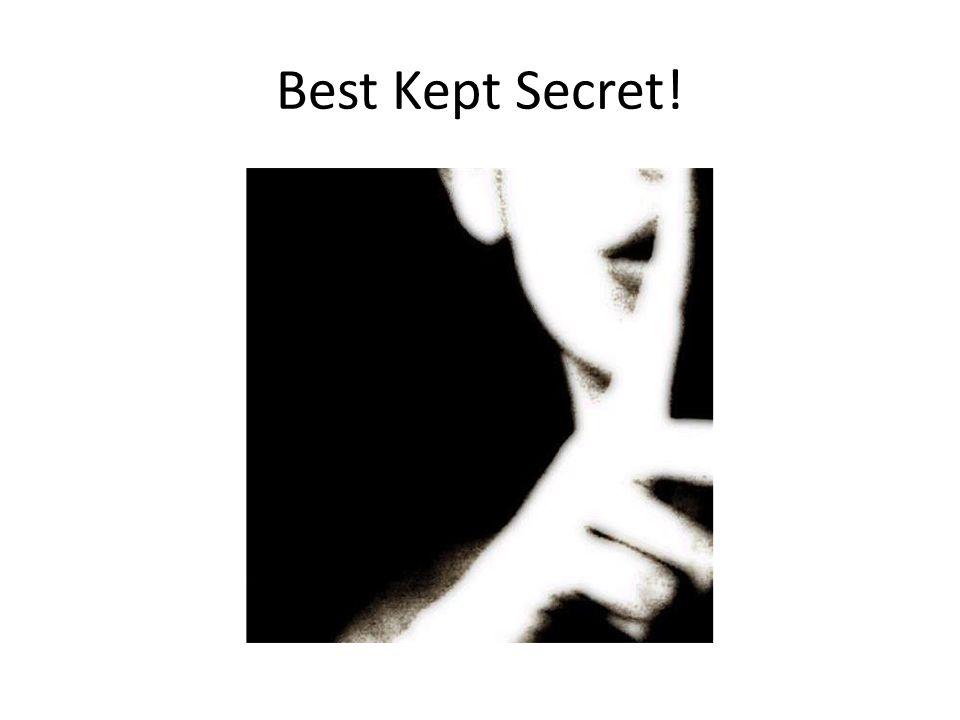 Best Kept Secret!
