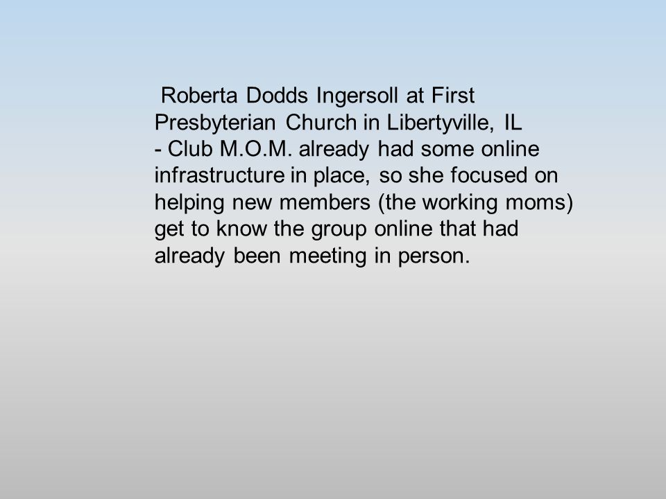 Roberta Dodds Ingersoll at First Presbyterian Church in Libertyville, IL - Club M.O.M.