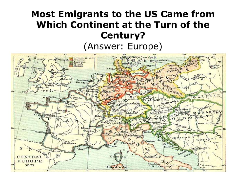 Most Emigrants to the US Came from Which Continent at the Turn of the Century? (Answer: Europe)