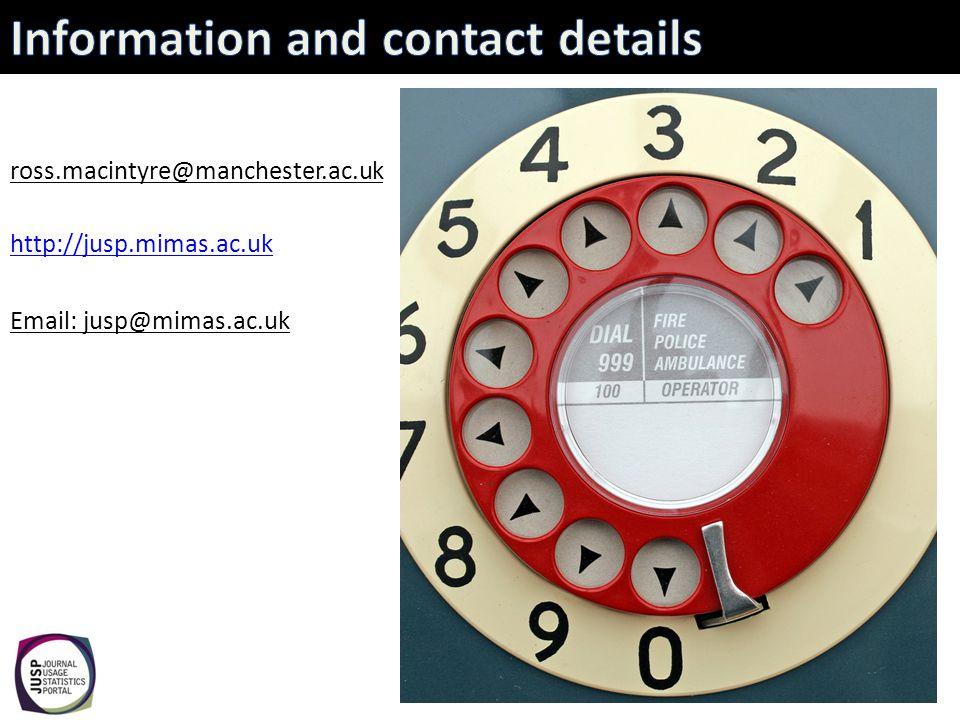 ross.macintyre@manchester.ac.uk http://jusp.mimas.ac.uk Email: jusp@mimas.ac.uk