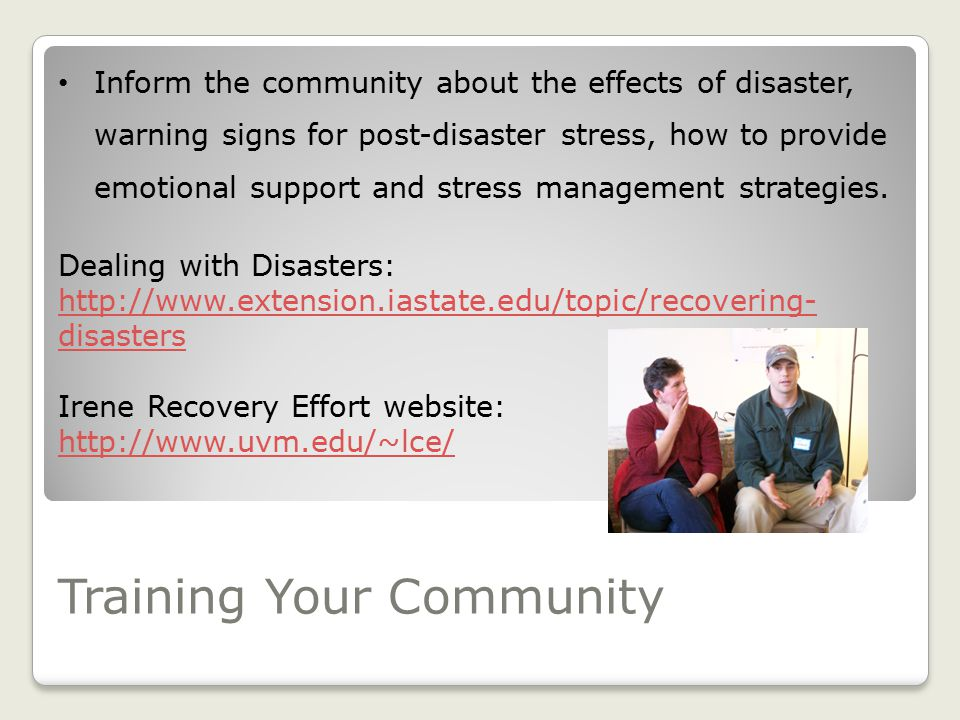 Roles for Community Professionals Participate in emergency planning Providing individual support to those affected by a disaster How to help support V