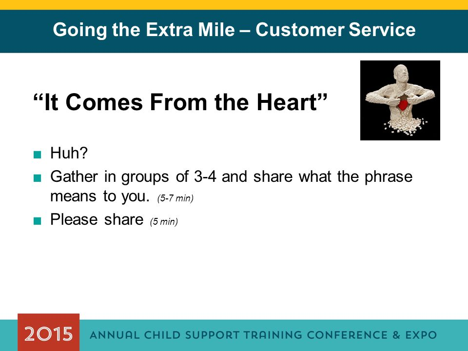 Going the Extra Mile – Customer Service It Comes From the Heart ■Huh.