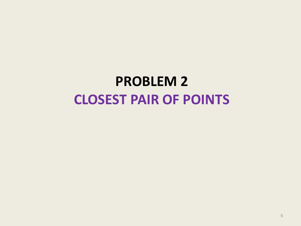 Closest Pair of Points 7