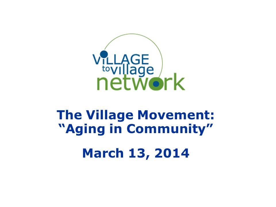 What Makes a Village w w w.v t v N E T W O R K.