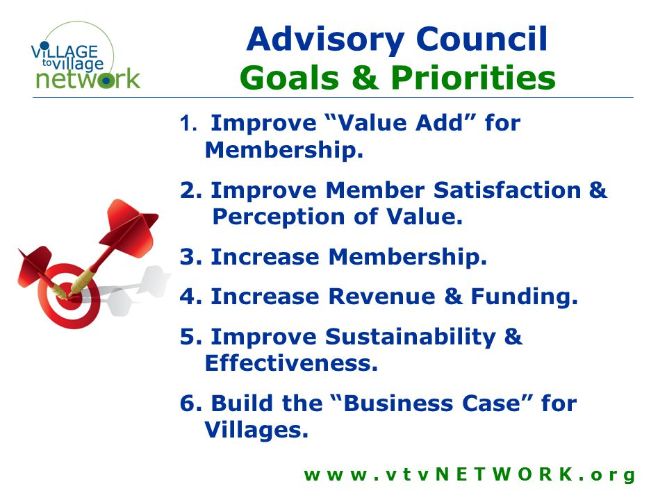 Advisory Council Goals & Priorities w w w. v t v N E T W O R K.