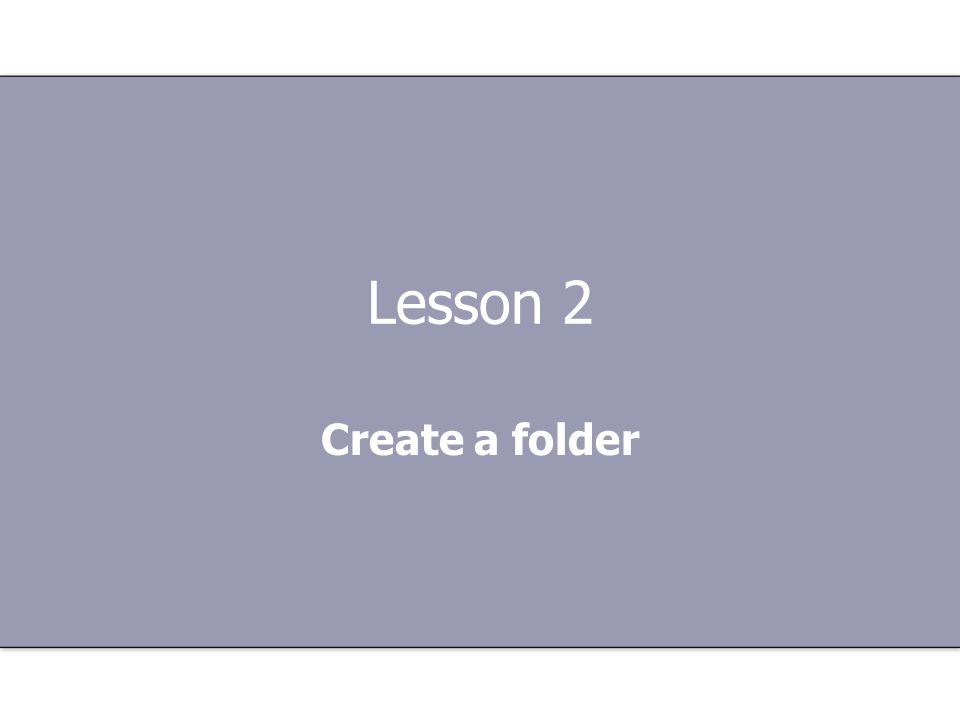 Lesson 2 Create a folder